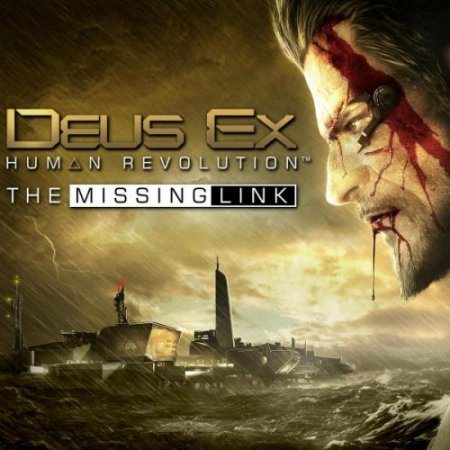 Deus Ex: Human Revolution + The Missing Link RePack (2011)