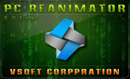 PC Reanimator 5.0 Final (by VSoft Corporation)