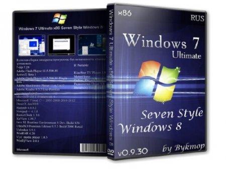 Windows 7 Ultimate x86 Seven Style Windows 8 0.9.30 (2012)