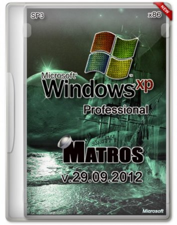 Windows XP Pro x86 SP3 Matros (29.09.2012)